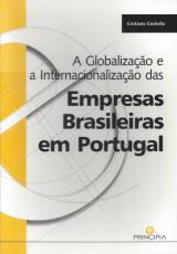 GLOBALIZACAO E A INTERNACIONALIZACAO DAS EMPRESAS BRASILEIRAS EM PORTUGAL, - 1