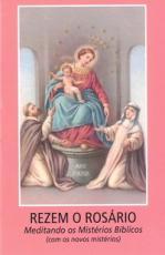 REZEM O ROSÁRIO MEDITANDO OS MISTÉRIOS BÍBLICOS (COM OS NOVOS MISTÉRIOS)