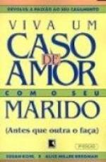 VIVA UM CASO DE AMOR COM SEU MARIDO