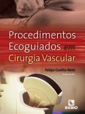 PROCEDIMENTOS ECOGUIADOS EM CIRURGIA VASCULAR