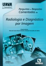 BIZU COMENTADO - PERGUNTAS E RESPOSTAS COMENTADAS DE RADIOLOGIA E DIAGNÓSTICO POR IMAGEM
