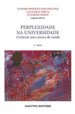 PERPLEXIDADE NA UNIVERSIDADE: VIVÊNCIA NOS CURSOS DE SAÚDE