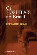 OS HOSPITAIS NO BRASIL