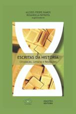 ESCRITAS DA HISTÓRIA: CIRCULAÇÃO, LEITURAS E RECEPÇÕES