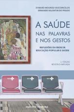 A SAÚDE NAS PALAVRAS E NOS GESTOS: REFLEXÕES DA REDE DE EDUCAÇÃO POPULAR E SAÚDE