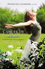 CANCER DE MAMA - UM GUIA PRATICA PARA A VIDA APOS O TRATAMENTO - 1
