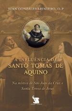A INFLUÊNCIA DE SANTO TOMÁS DE AQUINO