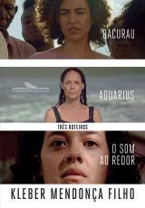 TRÊS ROTEIROS - O SOM AO REDOR, AQUARIUS, BACURAU