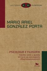PSICOLOGIA E FILOSOFIA - ESTUDOS SOBRE A QUERELA EM TORNO AO PSICOLOGISMO