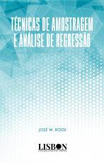 TÉCNICAS DE AMOSTRAGEM E ANÁLISE DE REGRESSÃO