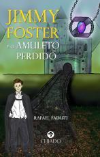 JIMMY FOSTER E O AMULETO PERDIDO