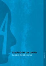 À MARGEM DA LINHA