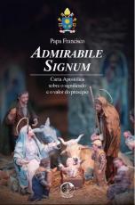 ADMIRABILE SIGNUM - CARTA APOSTÓLICA SOBRE O SIGNIFICADO E O VALOR DO PRESÉPIO