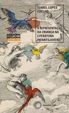 A REPRESENTAÇÃO DA CRIANÇA NA LITERATURA INFANTOJUVENIL - RÉMI, PINÓQUIO E PETER PAN