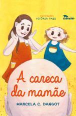 A CARECA DA MAMÃE