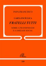 CARTA ENCÍCLICA FRATTELLI TUTTI - DOC.210