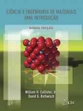 CIÊNCIA E ENGENHARIA DE MATERIAIS - UMA INTRODUÇÃO