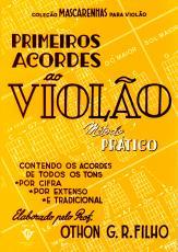 PRIMEIROS ACORDES AO VIOLÃO - MÉTODO PRÁTICO