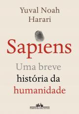 SAPIENS (NOVA EDIÇÃO) - UMA BREVE HISTÓRIA DA HUMANIDADE