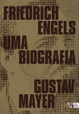 FRIEDRICH ENGELS - UMA BIOGRAFIA