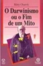 DARWINISMO OU O FIM DE UM MITO, O