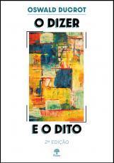 O DIZER E O DITO - 2 EDIÇÃO