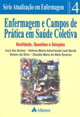 ENFERMAGEM E CAMPOS DE PRATICA EM SAUDE COLETIVA - 1ª