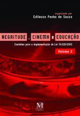 NEGRITUDE, CINEMA E EDUCAÇÃO - VOLUME 2