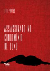 ASSASSINATO NO CONDOMÍNIO DE LUXO