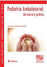 PEDIATRIA AMBULATORIAL - DA TEORIA À PRÁTICA