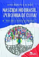 NASCIDA NO BRASIL. PERO HIJA DE CUBA!
