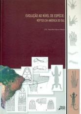 EVOLUCAO AO NIVEL DE ESPECIE - REPTEIS DA AMERICADO SUL - 1