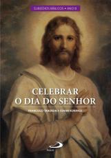 CELEBRAR O DIA DO SENHOR