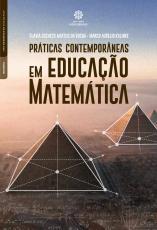 PRÁTICAS CONTEMPORÂNEAS EM EDUCAÇÃO MATEMÁTICA
