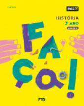 FAÇA! HISTÓRIA - 3º ANO