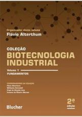 BIOTECNOLOGIA INDUSTRIAL - VOLUME 1