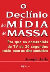 O DECLÍNIO DA MÍDIA DE MASSA