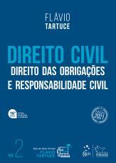 DIREITO CIVIL - DIREITO DAS OBRIGAÇÕES E RESPONSABILIDADE CIVIL - VOL. 2