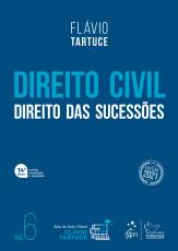 DIREITO CIVIL - DIREITO DAS SUCESSÕES - VOL. 6