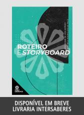 ROTEIRO E STORYBOARD