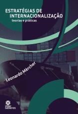 ESTRATÉGIAS DE INTERNACIONALIZAÇÃO - TEORIAS E PRÁTICAS