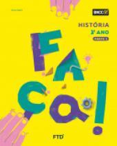 FAÇA! HISTÓRIA - 2º ANO