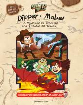 """DIPPER E MABEL EM """"A MALDIÇÃO DO TESOURO DOS PIRATAS DO TEMPO"""""""