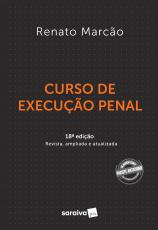 CURSO DE EXECUÇÃO PENAL - 18 ª EDIÇÃO 2021