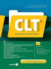 CLT - CONSOLIDAÇÃO DAS LEIS DO TRABALHO - 3 ª EDIÇÃO 2021