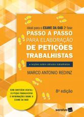 PASSO A PASSO PARA ELABORAÇÃO DE PETIÇÕES TRABALHISTAS - 8 ª EDIÇÃO 2021