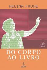 DO CORPO AO LIVRO