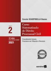 CURSO SISTEMATIZADO DE DIREITO PROCESSUAL CIVIL 2 - PROCEDIMENTO COMUM, PROCESSOS NOS TRIBUNAIS E RECURSOS