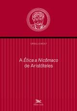 """""""ÉTICA A NICÔMACO"""" DE ARISTÓTELES, A"""