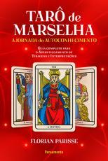 O TARÔ DE MARSELHA - A JORNADA DO AUTOCONHECIMENTO - LIVRO 2
